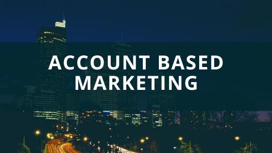 Полное руководство по Account Based Marketing (ABM)